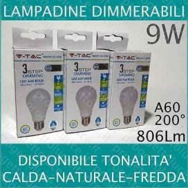 LAMPADINE LED V-Tac E27 9W VT-2011 3STEP DIMMER calda fredda naturale dimmable