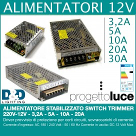 ALIMENTATORE STABILIZZATO SWITCH TRIMMER 220V-12V - 3,2A - 5A - 10A - 20A